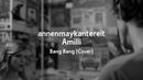 Bang Bang (Cover) - AnnenMayKantereit x Amilli