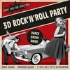 3D ROCK'N'ROLL PARTY – DANCE, DRINK & DRIVE