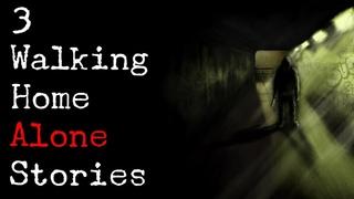 3 TRUE TRAUMATIZING Walking Home Alone Scary Stories   Corpse Husband