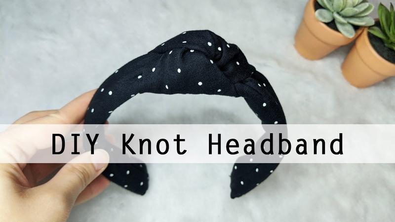DIY KNOT HEADBAND Easy Fashion DIY