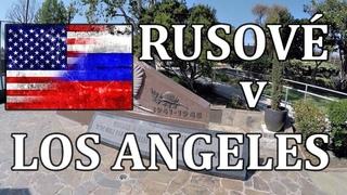 Ruská ČTVRŤ v LOS ANGELES - Příhoda s Rusy - Farmářský Trh w/ Kallneca