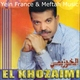 Cheb El Khouzaimi - Hbibha Mrid