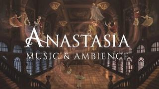 Anastasia: Music & Ethereal Ambience | Study, Relax & Sleep (1 HOUR)
