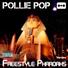 Pollie pop freestyle pharoahs feat big sherman