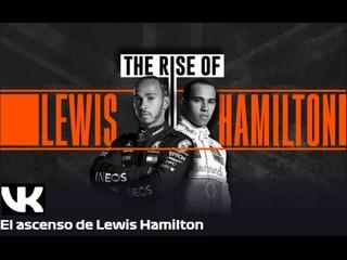 El Ascenso de Lewis Hamilton