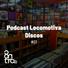 Podcast locomotiva discos