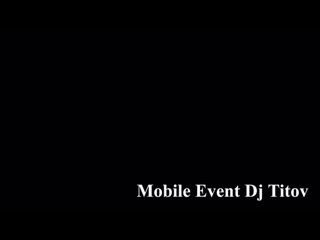 Mobile Event Dj Titov