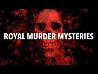 Загадочные убийства: царственные особы 2 серия / Royal Murder Mysteries (2017)