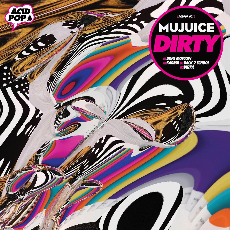 Mujuice album Dirty EP