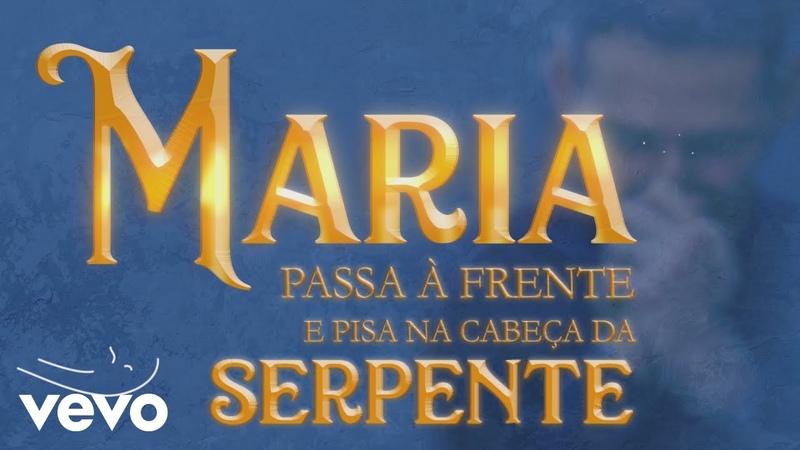 Padre Marcelo Rossi Maria Passa à Frente Lyric Video ft. Gusttavo Lima