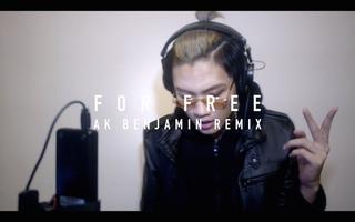Ak Benjamin - For Free (Remix/Cover) by DJ Khaled & Drake