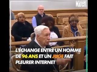 Cet échange entre un homme de 96 ans et un juge fait pleurer internet