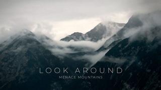 Look Around - Menace Mountains (music video)