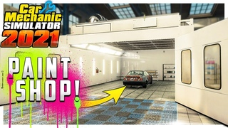 NEW Paint Shop and Garage Expansion // Car Mechanic Simulator 2021 Gameplay //