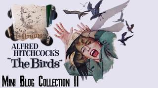 "Mini Blog Collection - Альфред Хичкок "" Птицы "" (The Birds 1963)"