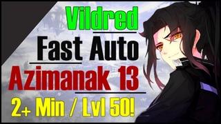 Epic 7: How to Fast Auto-Farm Azimanak 13 w/ Vildred! SUPER SAFE!!