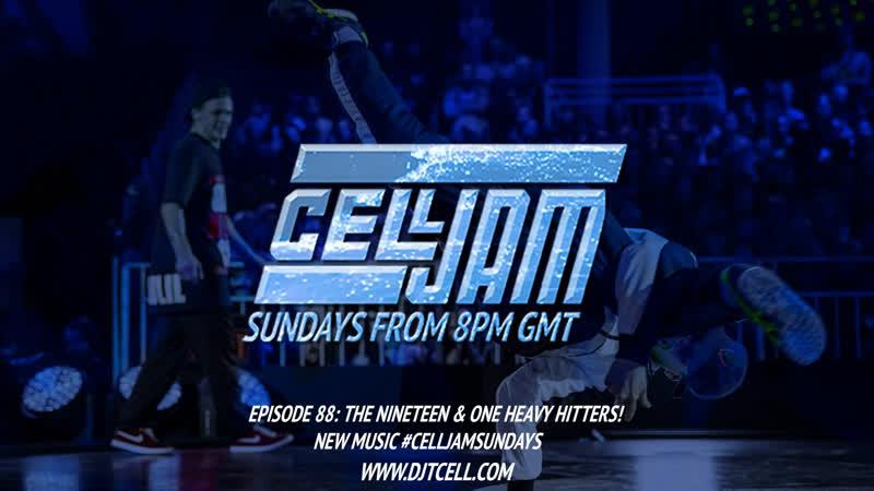 Celljam - Episode 88 - The Nineteen One Heavy Hitters! - CellJamSundays DJMIX HipHopMusic LiveMixshow PeriscopeLive FB