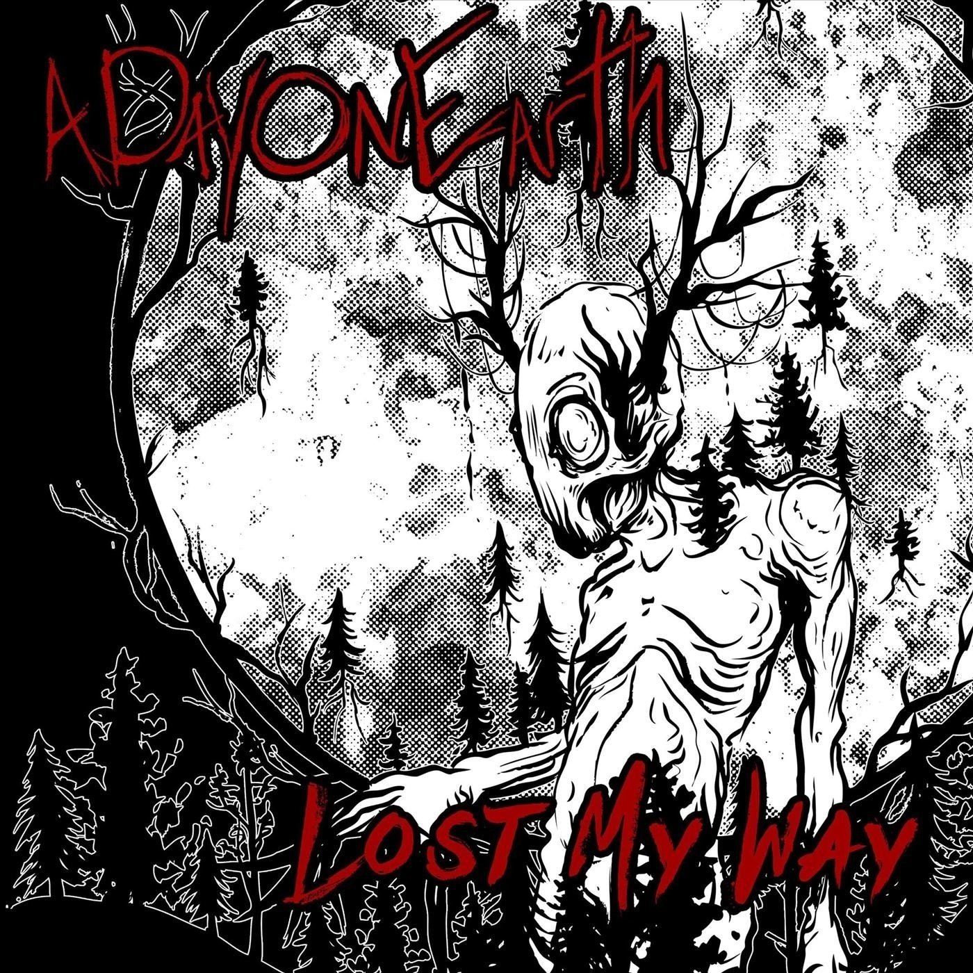 A Day on Earth - Lost My Way [single] (2020)