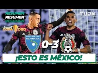 Resumen y goles   Guatemala 0-3 México   Copa Oro 2021   Grupo A   TUDN