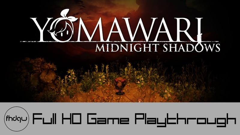 Yomawari Midnight Shadows Full Game Playthrough No Commentary