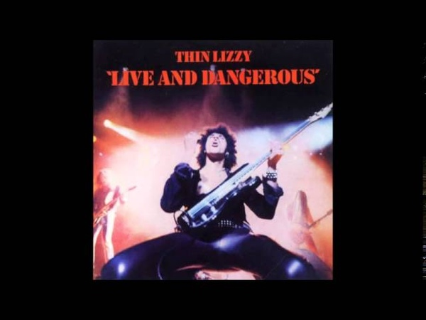 001 Thin Lizzy Jailbreak Live and Dangerous