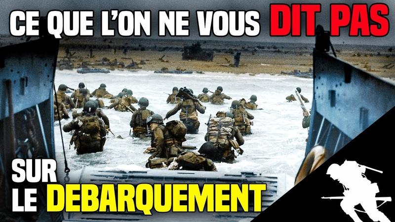 ⚔️ Le Débarquement en Normandie Ce que l'on ne vous dit pas à l'école