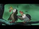 Книга джунглей Что будем делать! эпизод со стервятниками