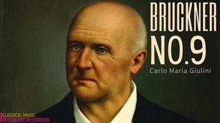 """Bruckner - Symphony No.9 """"dem lieben Gott"""" / Live recording (ref. record.: Carlo Maria Giulini)"""